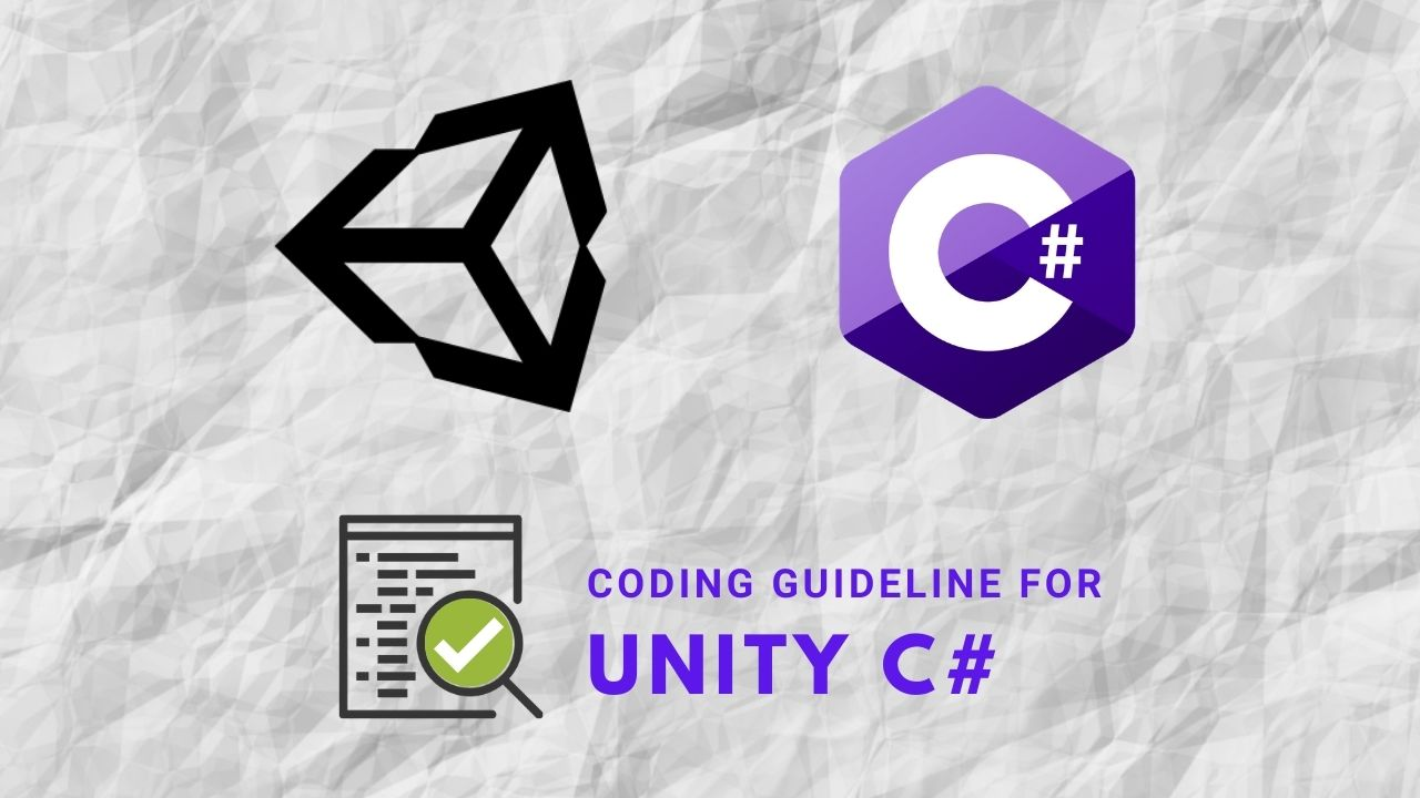 Coding Guideline For Unity C#